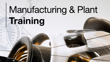 Manufacturing and Plant Training